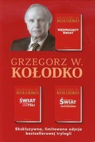 Prószyński Wędrujacy świat / Świat na wyciągnięcie myśli / Dokąd zmierza świat - Grzegorz Kołodko
