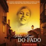 Pelo Amor Do Fado Z miłości do fado CD) Universal Music Group
