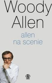 Rebis Allen na scenie - Woody Allen