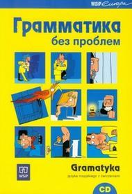 WSiP Dorota Dziewanowska Gramatyka bez problemu Gramatyka języka rosyjskiego z ćwiczeniami + CD