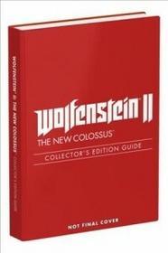 PRIMA PUB Wolfenstein II: The New Colossus: Prima Collector's Edition Guide