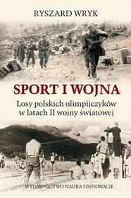 Sport i wojna. Losy polskich olimpijczyków w latach drugiej wojny światowej