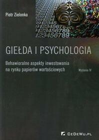 Giełda i psychologia - Piotr Zielonka