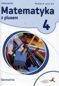 GWO P. Zarzycki Matematyka z plusem 4. Geometria. Wersja B