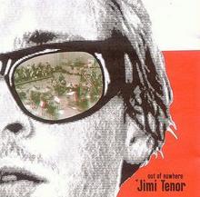 Matador Records Out Of Nowhere CD) Jimi Tenor
