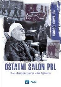 Wydawnictwo Naukowe PWN Ostatni salon PRL
