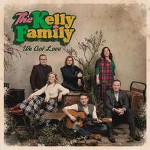 We Got Love PL CD) The Kelly Family