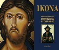 Ikona Podręcznik malarstwa ikonowego i ściennego - Hart Aidan