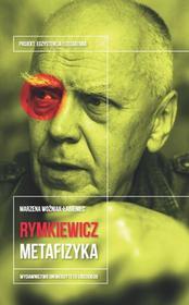 Wydawnictwo Uniwersytetu Łódzkiego Jarosław Marek Rymkiewicz - Marzena Woźniak-Łabieniec