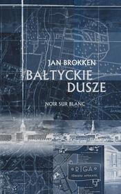 Wydawnictwo Literackie Bałtyckie dusze - Jan Brokken