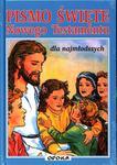 Opoka ks. Edward Czajko (red.) Pismo Święte Nowego Testamentu dla najmłodszych