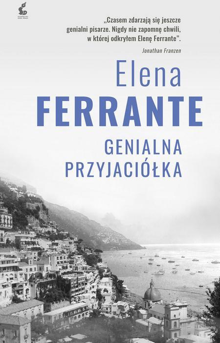 GENIALNA PRZYJACIÓŁKA CYKL NEAPOLITAŃSKI TOM 1 WYD 2 Elena Ferrante