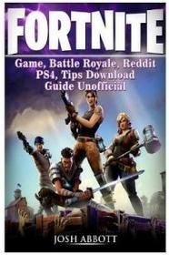 Lightning Source UK Ltd FORTNITE GAME, BATTLE ROYALE, REDDIT, PS