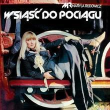 Maryla Rodowicz Wsiąść do pociągu CD)