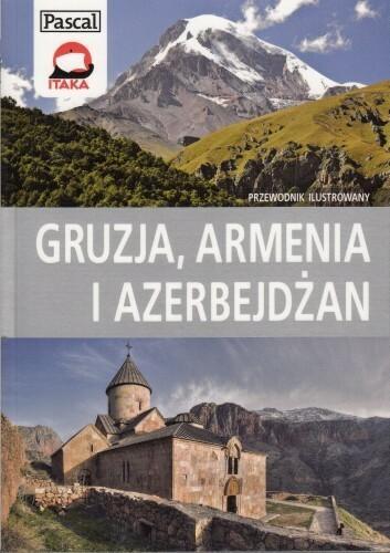 Pascal Gruzja Armenia Azerbejdżan przewodnik ilustrowany Pascal