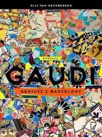 Marginesy Gaudi Geniusz z Barcelony - Gijs van Hensbergen