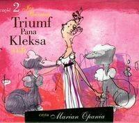 MTJ Agencja Artystyczna praca zbiorowa Triumf pana Kleksa. Część 2. Audiobook