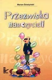 Przezwiska nauczycieli - Marian Śnieżyński
