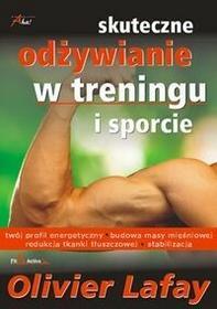 Aha! Olivier Lafay Skuteczne odżywianie w treningu i sporcie