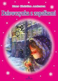 Arystoteles Dziewczynka z zapałkami - Hans Christian Andersen