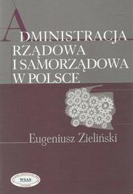 Aspra Administracja rządowa i samorządowa w Polsce - Eugeniusz Zieliński