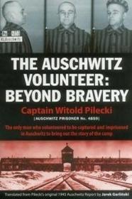 Aquila Polonica Publishing Auschwitz Volunteer