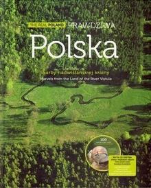 Multico praca zbiorowa Prawdziwa Polska. Skarby nadwiślańskiej krainy. The Real Poland. Marvels from the Land of the River Vistula + CD