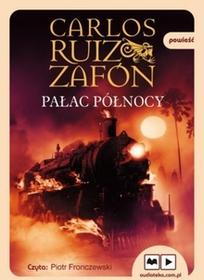 Muza Pałac Północy. Audiobook Carlos Ruiz Zafon