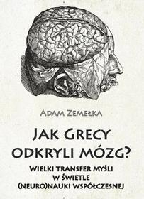 Jak Grecy odkryli mózg? - Zemełka Adam