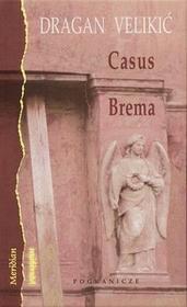 Casus Brema - Velikić Dragan