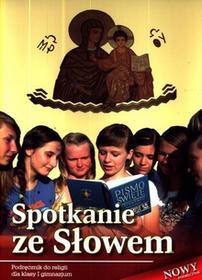 Wydawnictwo Diecezjalne Sandomierz - Edukacja Spotkanie ze Słowem 1 Podręcznik. Klasa 1 Gimnazjum Religia - Stanisław Łabendowicz