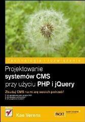 Helion  Projektowanie systemów CMS przy użyciu PHP i jQuery