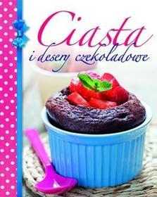 Olesiejuk Sp. z o.o. praca zbiorowa Ciasta i desery czekoladowe