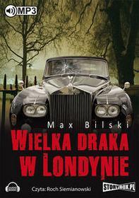 StoryBox.pl Wielka draka w Londynie - Max Bilski