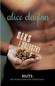 Pascal Seks i orzeszki - Alice Clayton