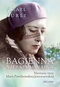Bellona Bagienna niezapominajka - Zurli Arael
