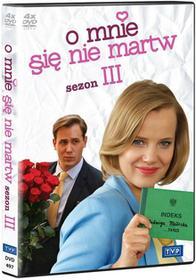 Telewizja Polska S.A. O mnie się nie martw. Sezon 3