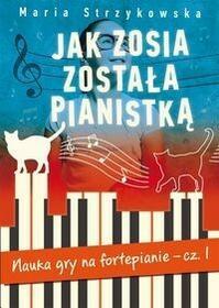 ZYSK I S-KA Jak Zosia została pianistką