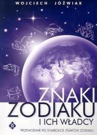 Studio Astropsychologii Wojciech Jóźwiak Znaki zodiaku i ich władcy
