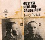 Gustaw Herling-Grudziński Inny Świat