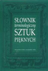 Kubalska - Sulkiewicz Krystyna Słownik terminologiczny sztuk pięknych / wysyłka w 24h