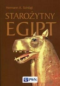 Wydawnictwo Naukowe PWN Hermann A. Schlogl Starożytny Egipt