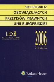 Skorowidz obowiązujących przepisów prawnych Unii Europejskiej 2006