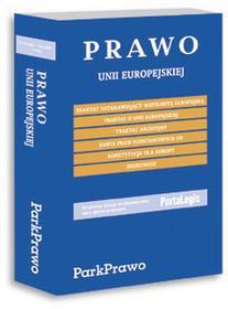 Prawo Unii Europejskiej. Wybór dokumentów. - Wysyłka od 3,99
