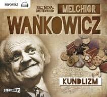 StoryBox.pl Kundlizm (audiobook CD) - Melchior Wańkowicz