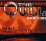 The Quill Voodoo Caravan Digipack)