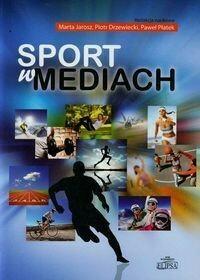 Sport w mediach - Elipsa Dom Wydawniczy