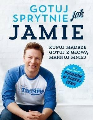 Insignis Jamie Oliver Gotuj sprytnie jak Jamie