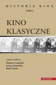 Universitas Historia kina. Tom 2. Kino klasyczne - Praca zbiorowa