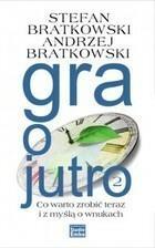 Gra o jutro 2 Stefan Bratkowski